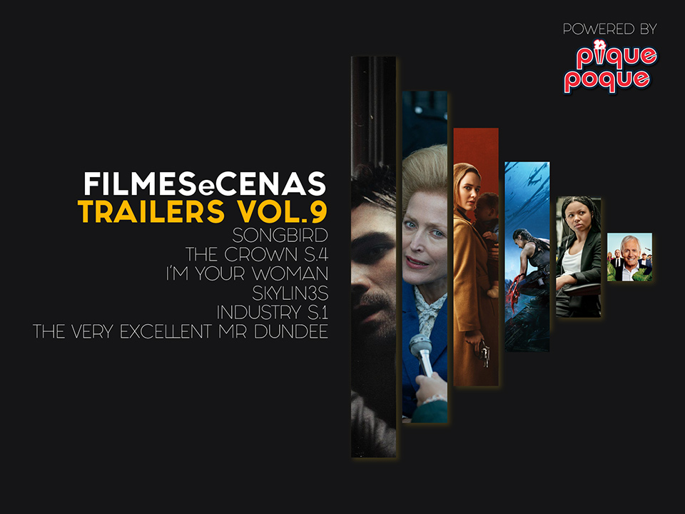 Trailers, Vol. 9 - The Crown, Songbird e muito mais...